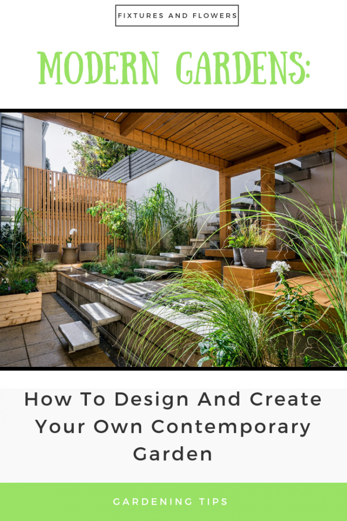 Modern Gardens: How To Design And Create Your Own Contemporary Garden pinterest image.